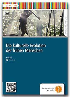 Die kulturelle Evolution des frühen Menschen